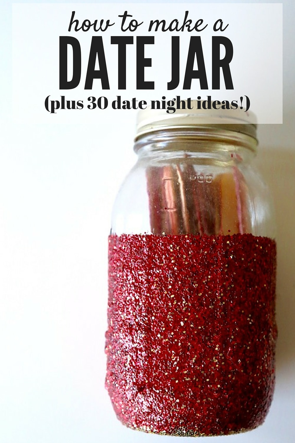 The Perfect (Easy!) Date Night Jar | Love & Renovations