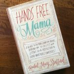 Book Club: Hands Free Mama