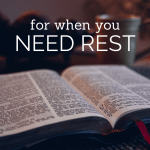For when you need rest