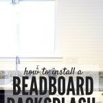 Installing a Beadboard Kitchen Backsplash