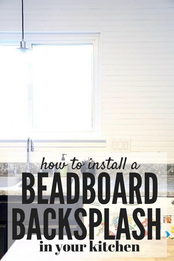 installing a beadboard backsplash | love & renovations