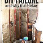 I'm a DIY Failure (And that's okay!)