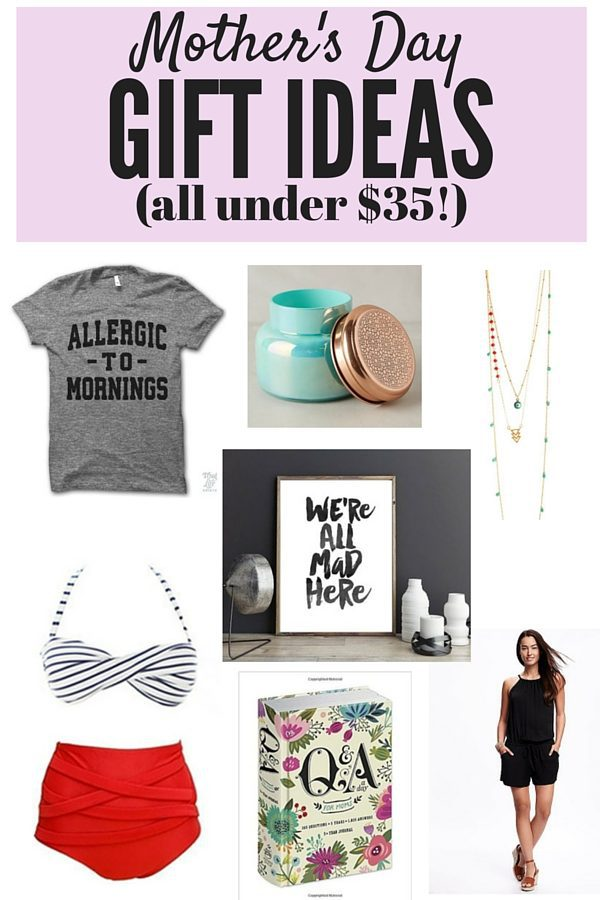 A guide to gift ideas for moms that all cost under $35 - plus some ideas of gifts that don't cost a thing!