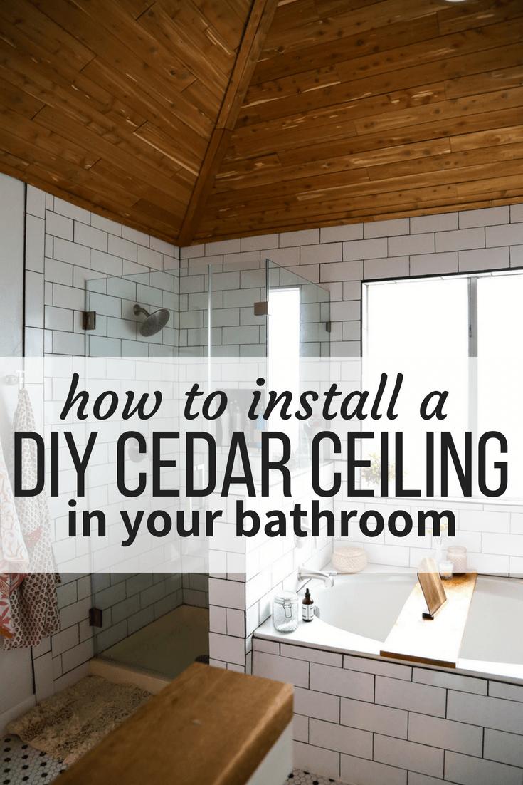 DIY planked cedar ceiling in bathroom