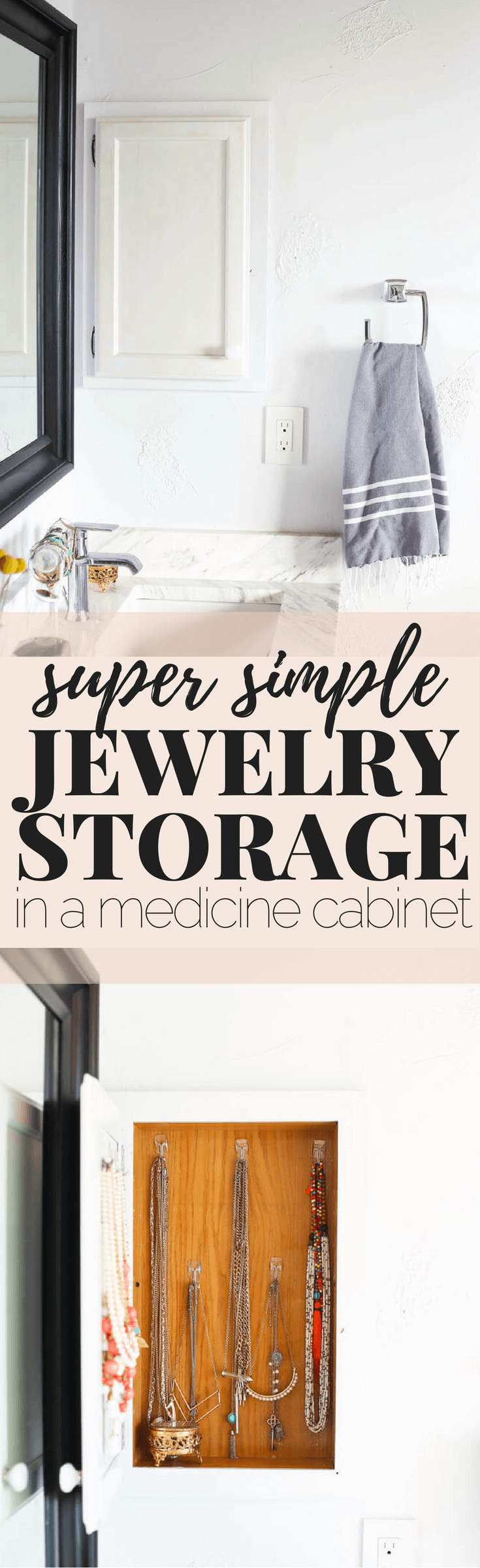 how to store jewelry in a medicine cabinet