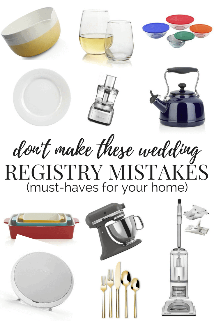 A list of must haves for your wedding registry - don't make these mistakes! Great tips and ideas for things you'll want in your home, and some products you don't want to leave off your list.