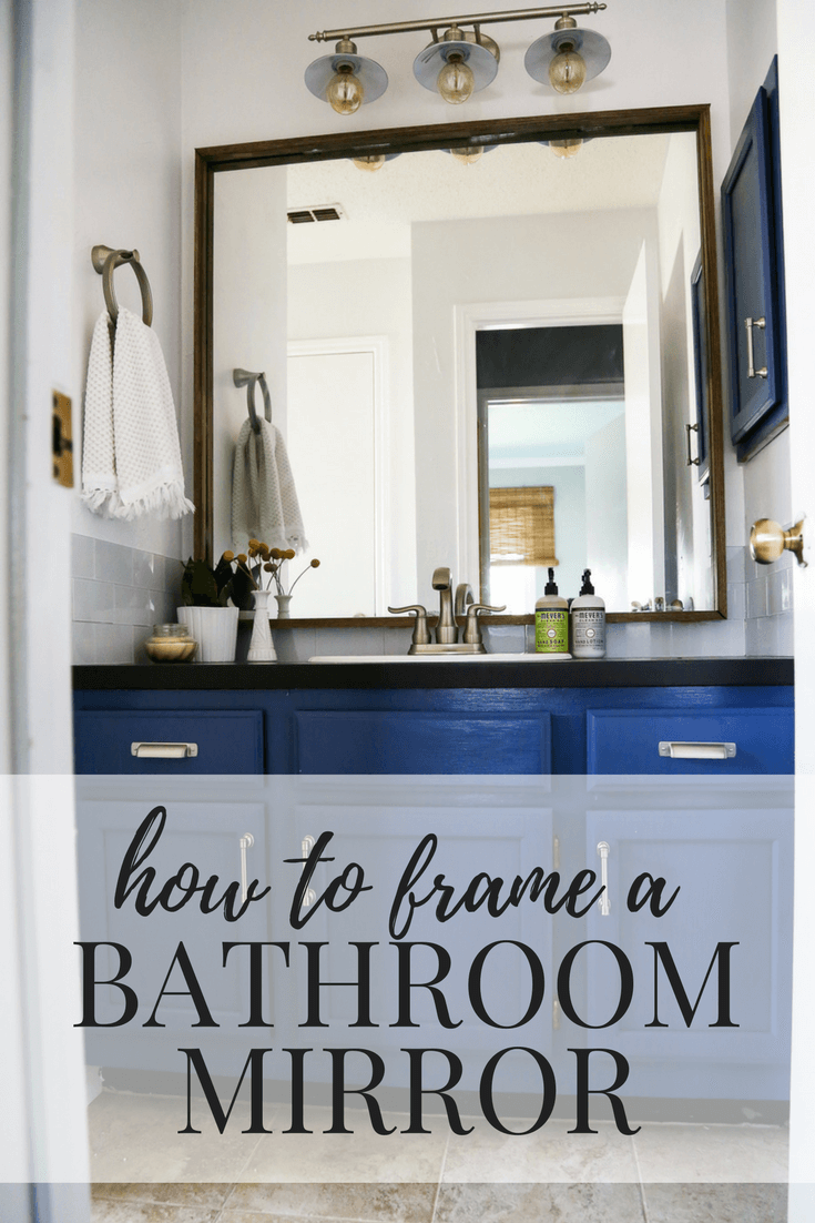 How To Quickly And Easily Frame A Bathroom Mirror, To Take Your Bathroom  From Builder
