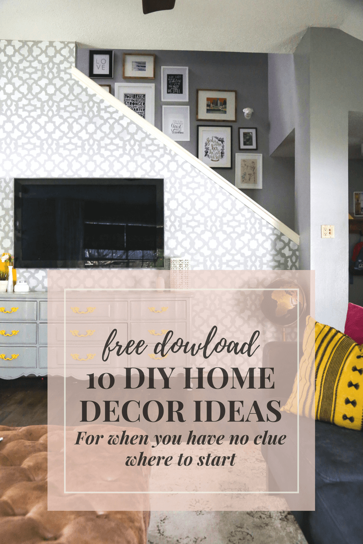 A free download of 10 great ideas for how to give your home a new look with easy and affordable DIY projects