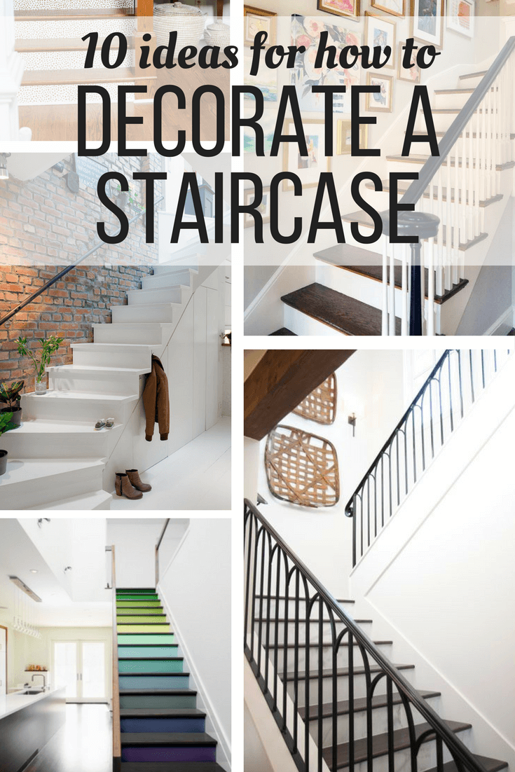 Ideas And Inspiration For How To Decorate A Staircase Affordably Simply Includes 10 Great