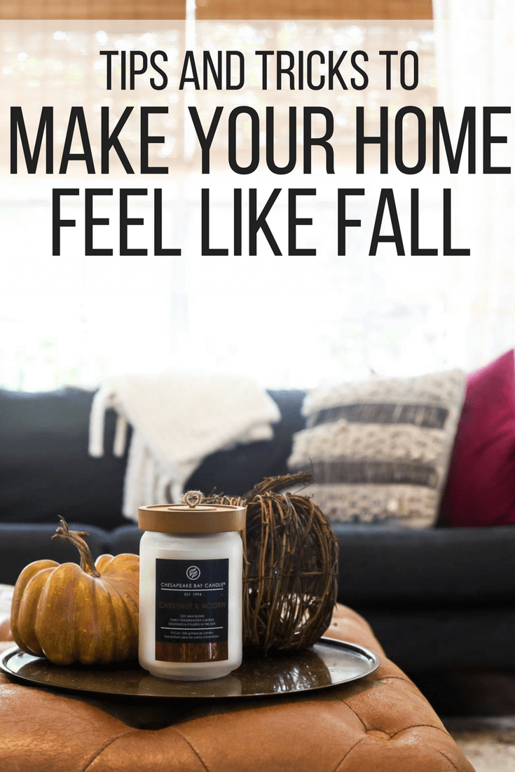 How To Make Your Home Feel Like Fall Love Renovations