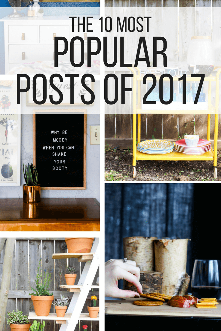 A quick look at the top posts from 2017 on Love & Renovations