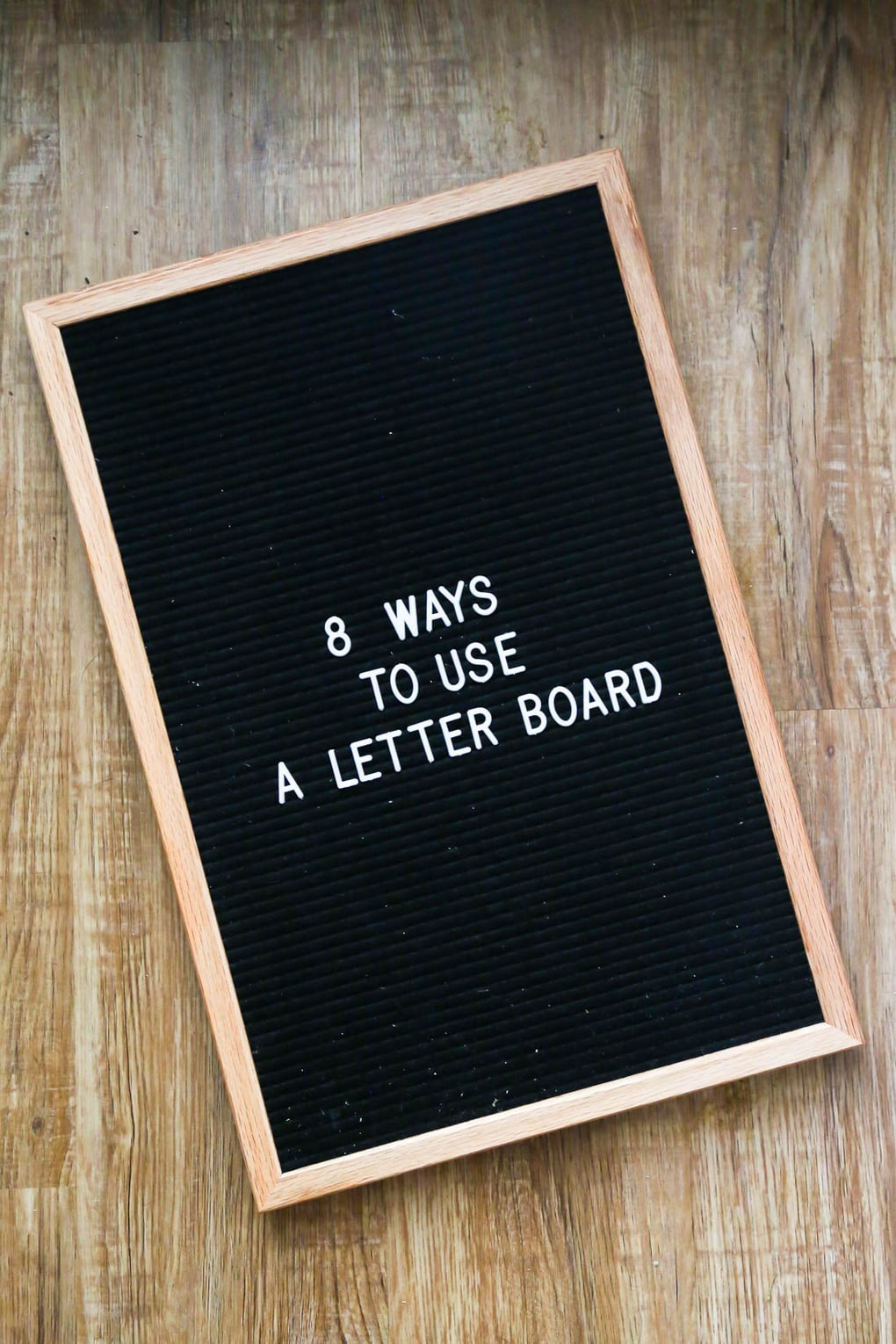 Felt letter board with text - 8 ways to use a letter board