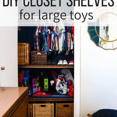 closet shelves for large toys