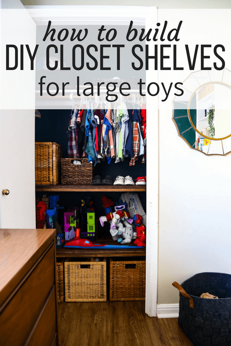 closet shelves for large toys