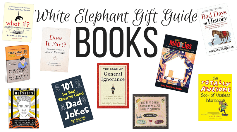 White Elephant Book Ideas