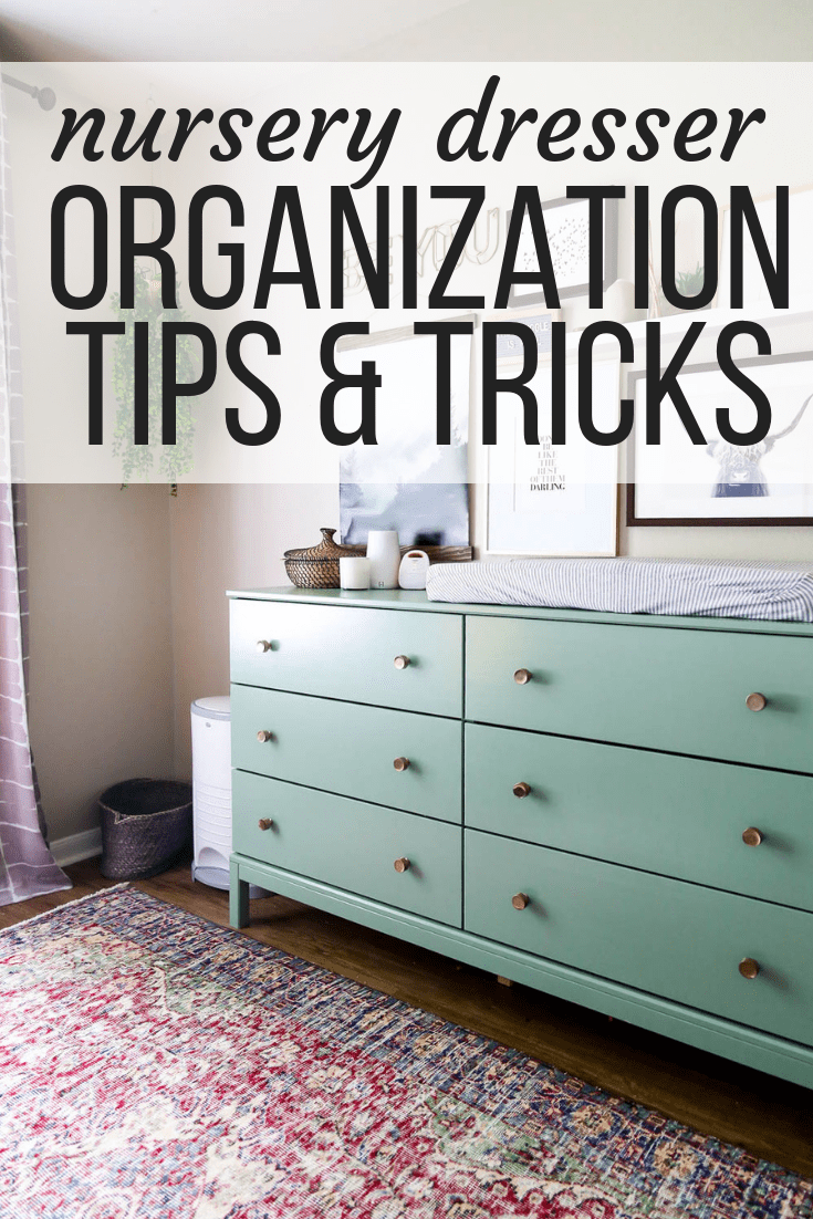 nursery dresser organization tips