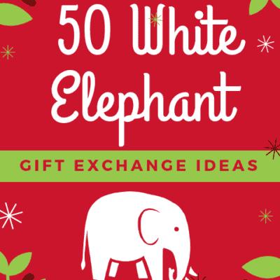 White Elephant gift exchange ideas