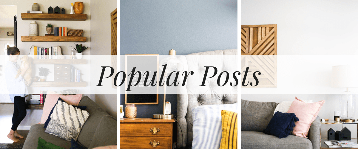 Popular post collage - Love and Renovations