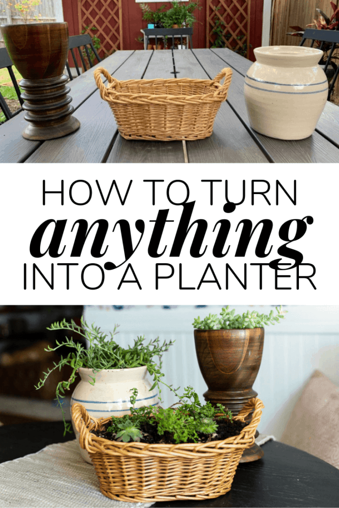Collage of baskets turned into planters with text overlay - how to turn anything into a planter