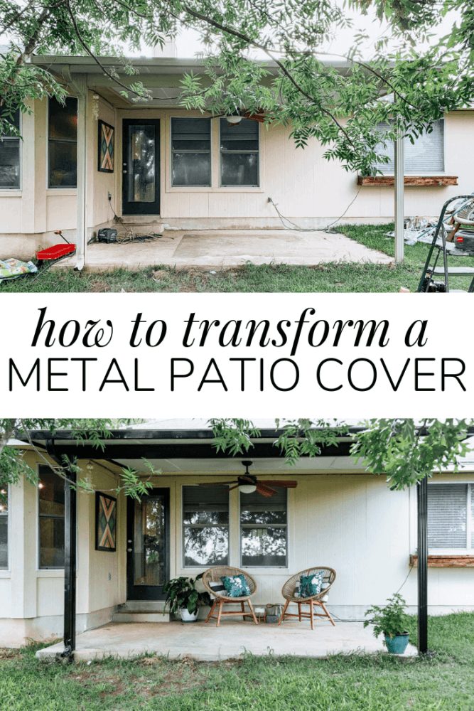 collage of before and after with text overlay - how to transform a metal patio cover