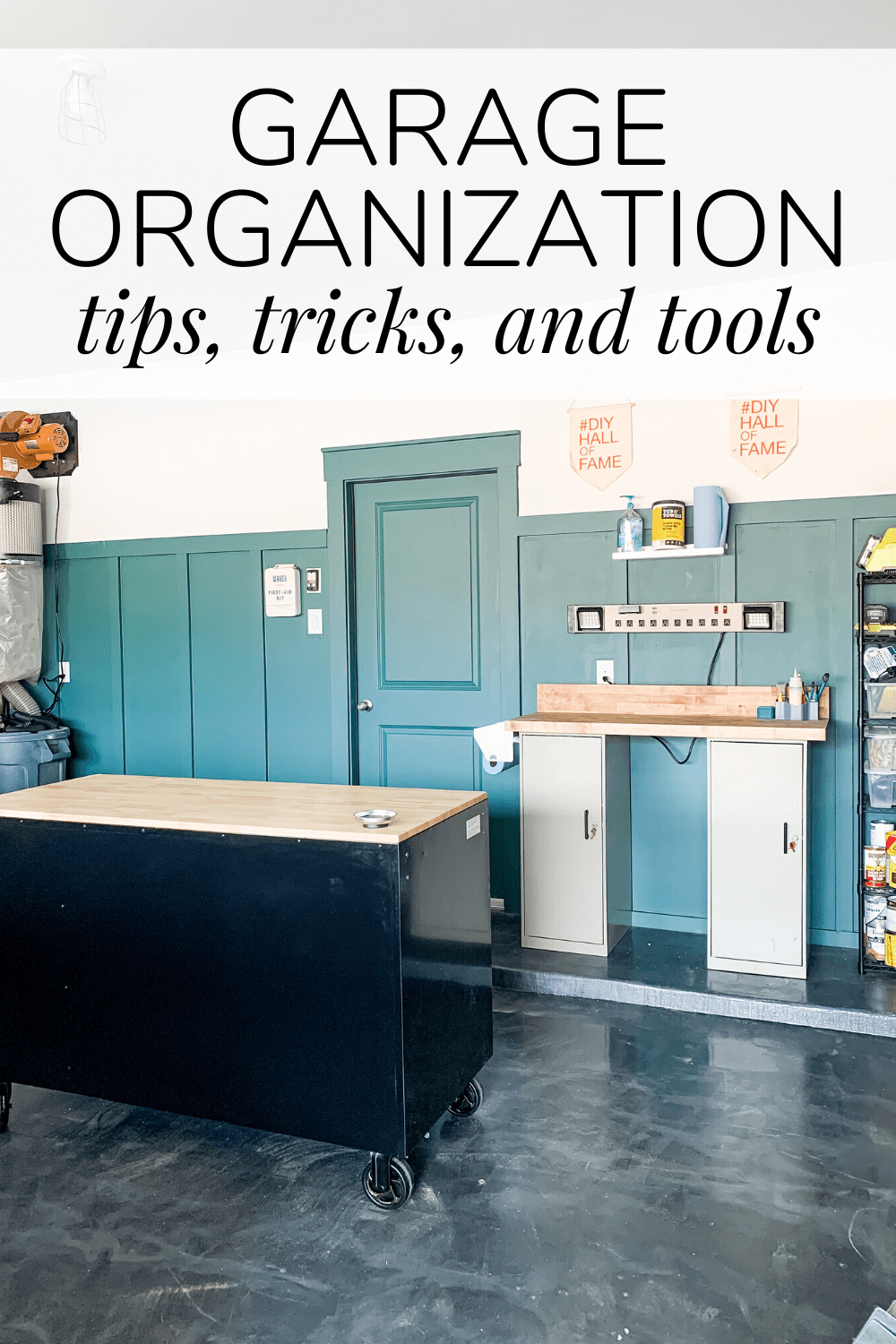 an organized garage with text overlay - garage organization tips, tricks, and tools